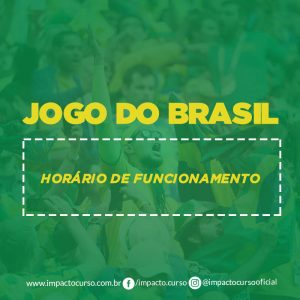 Read more about the article Jogos do Brasil da Copa – Como fica o funcionamento no Impacto?